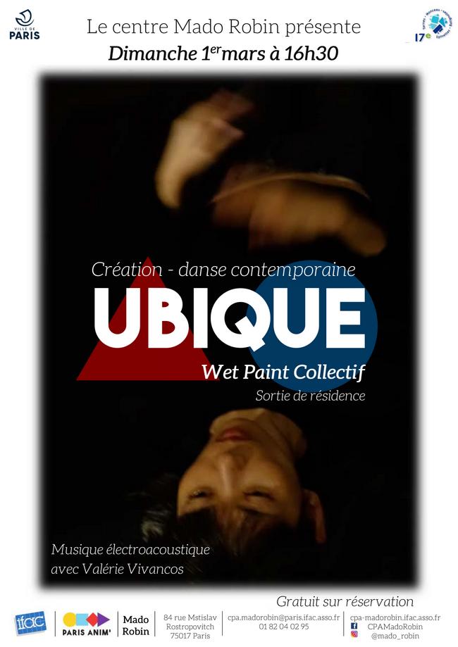 Spectacle de danse : «Ubique», Wet Paint Collectif