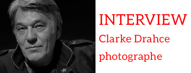 Interview : Clarke Drahce, photographe, par Christina