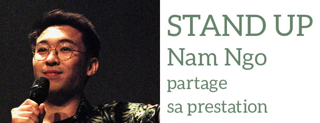 Stand up : Concours d'humour national, par Nam Ngo