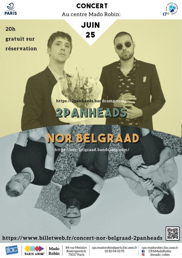 Concerts le 25 juin : 2PANHEADS & NOR BELGRAAD